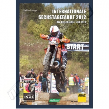 Offizielles Buch - Internationale Sechstagesfahrt 2012 - Red Bull Six Days SALE